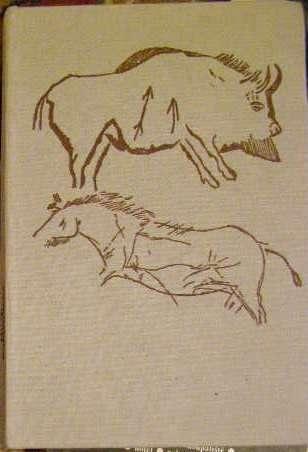 Mistři kamenného dláta (umění pravěkých lovců) - J. Svoboda