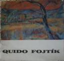 Quido Fojtík (katalog) - obrazy a kresby 1972 - 76