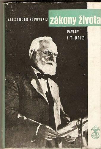 Zákony života (Pavlov a ti druzí) - A. Popovskij