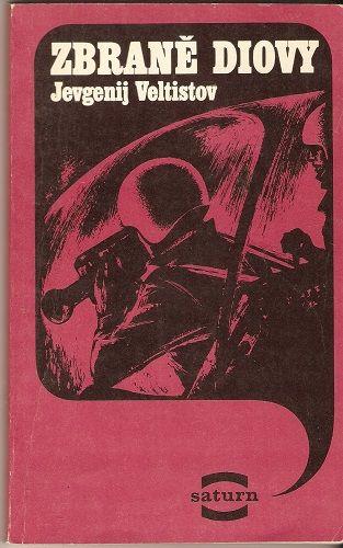 Zbraně Diovy - J. Veltisov