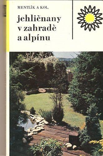 Jehličnany v zahradě i alpínu - Mentlík a kol.