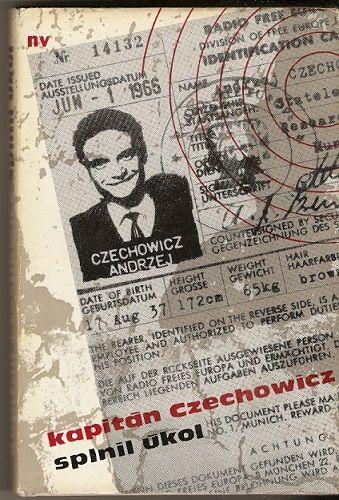 Kapitán Czechovicz splnil úkol