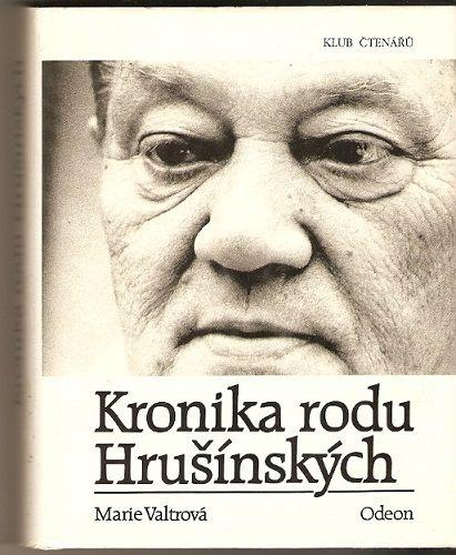 Kronika rodu Hrušínských - M. Valtrová