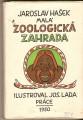 Malá zoologická zahrada - J. Hašek, il. J. Lada
