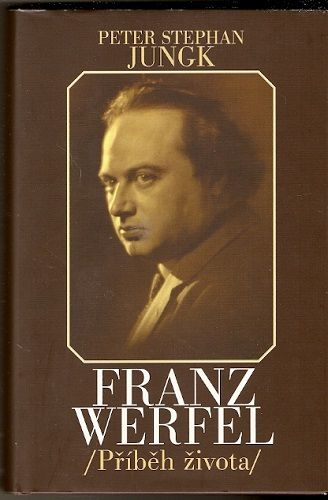 Příběh života (Franz Werfel) - P. S. Jungk