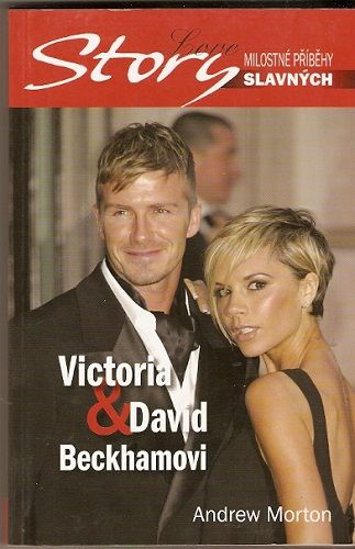 Victoria a David Beckhamovi - A. Morton