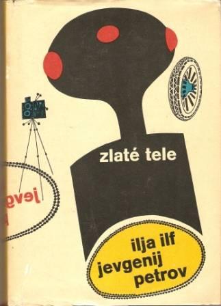 Zlaté tele - I. Ilf, J. Petrov