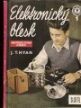 Elektronický blesk (amatérská stavba a použití) - J. T. Hyan