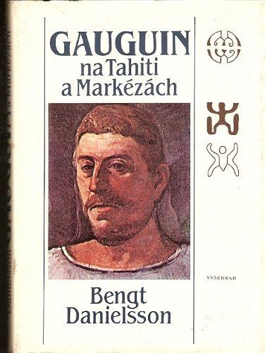 Gaughin na Tahiti a Markézách - B. Danielsson