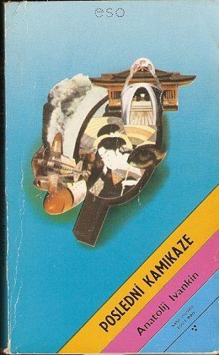 Poslední kamikaze - A. Ivankin