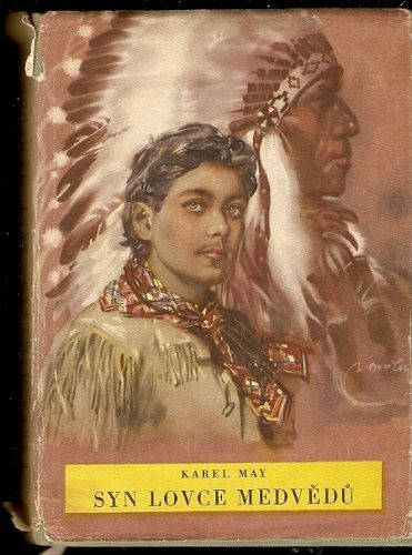 Syn lovce medvědů - K. May. Z. Burian
