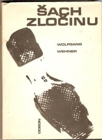 Šach zločinu - W. Wehner