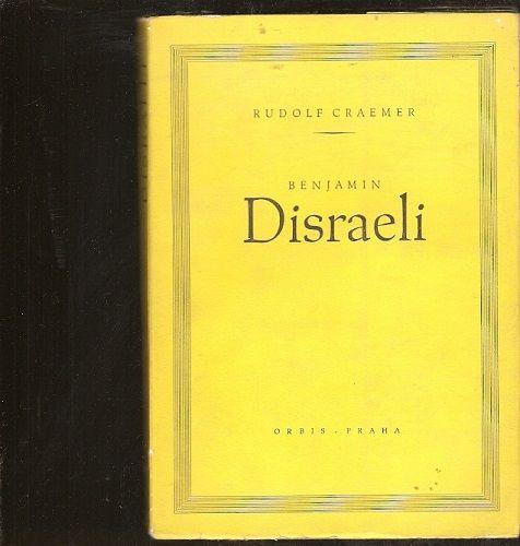 Benjamin Disraeli - R. Craemer