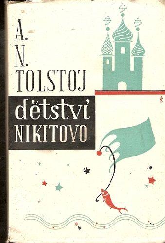 Dětství Nikitovo - A. N. Tolstoj