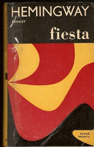 Fiesta - E. Hemingway