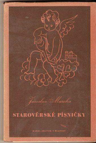 Starověrské písničky - J. Marcha