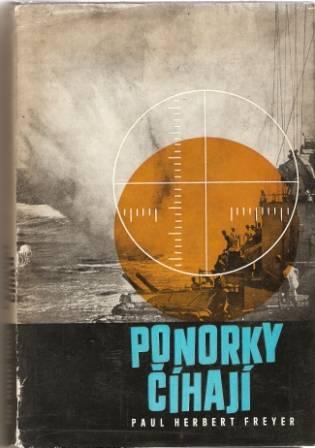 Ponorky číhají - P. H. Freyer