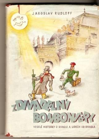 Z divadelní bonboniery - J. Rudolff