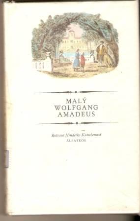 Malý Wolfang Amadeus - R. H. Kutscherová