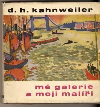 Mé galerie a moji malíři - D. H. Kahnweiler
