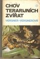Chov terarijních zvířat - Vergner - Vergnerová