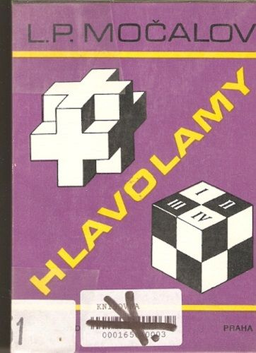Hlavolamy - L. P. Močalov