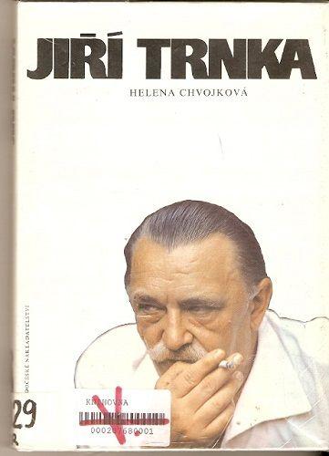 Jiří Trnka - H. Chvojková