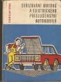 Seřizování motorů a elektrického příslušenství automobilů - S. Ryba