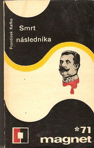 Smrt následníka (1914) - F. Kafka