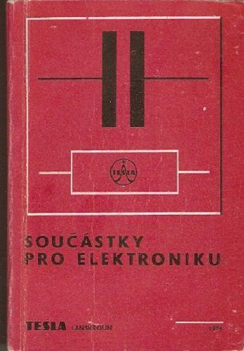 Součástky pro elektroniku 1976 + dodatek - Tesla Lanškroun