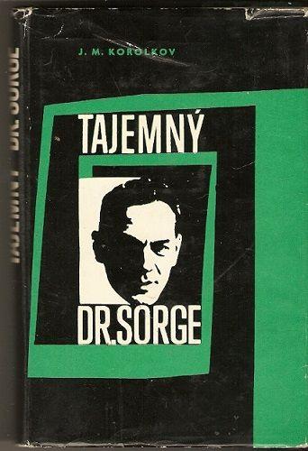 Tajemný dr. Sorge - J. M. Korolkov