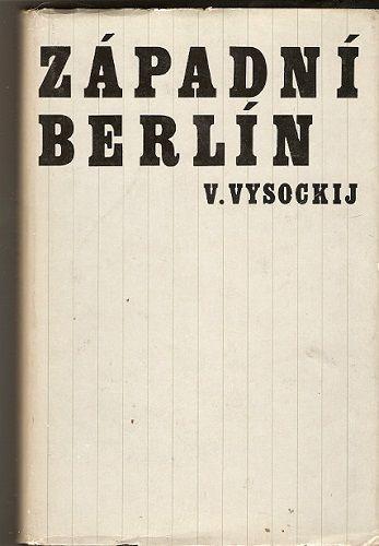 Západní Berlín - V. Vysockij