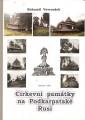 Církevní památky na Podkarpatské Rusi - B. Vavroušek