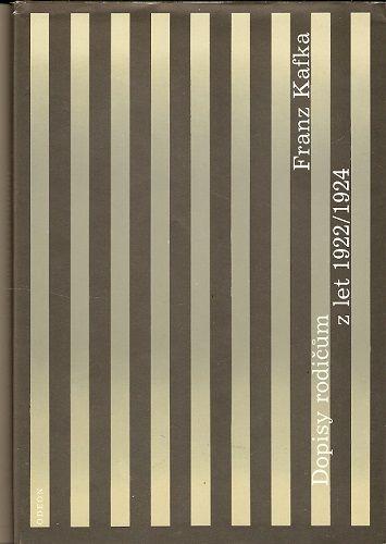 Dopisy rodičům z let 1922 - 24 - F. Kafka