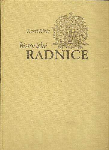 Historické radnice - K. Kibic