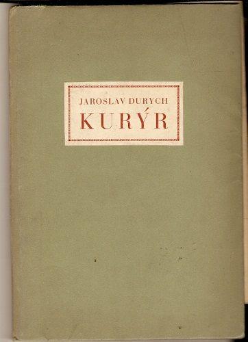 Kurýr - J. Durych
