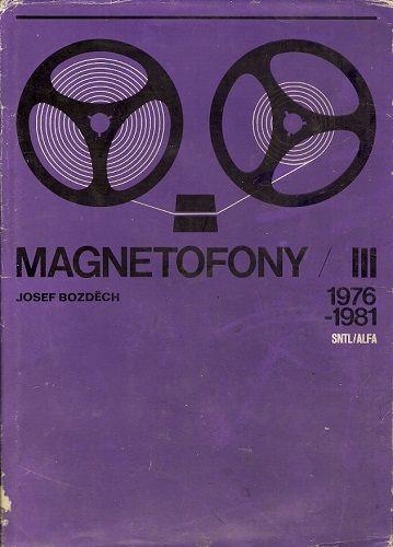 Magnetofony III (1976 - 1981) - J. Bozděch