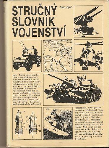 Stručný slovník vojenství - O. Svoboda a kol.