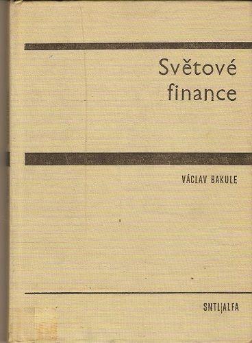 Světové finance - V. Bakule