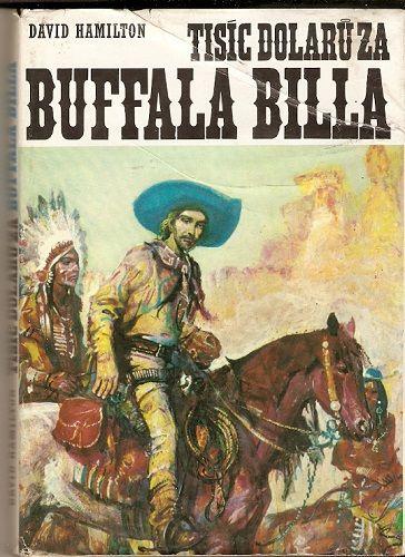 Tisíc dolarů za Buffalo Billa - D. Hamilton