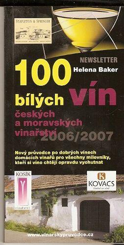 100 bílých vín českých a moravských vinařství 2006/2007 - H. Baker