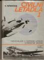 Civilní letadla 1 a 2 - V. Němeček