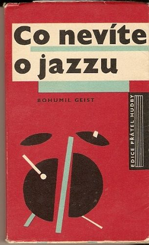 Co nevíte o jazzu - B. Geist
