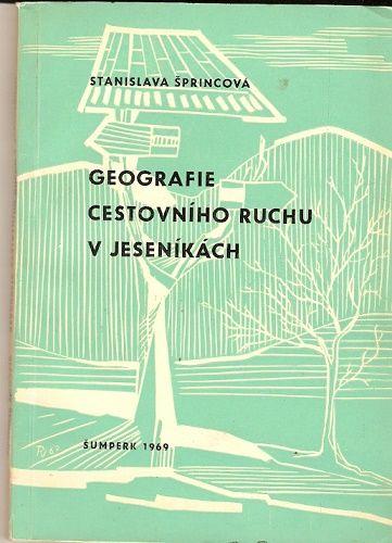 Geografie cestovního ruchu v Jeseníkách - S. Šprincová