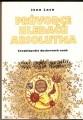 Průvodce hledačů absolutna (encyklopedie duchovních nauk) - J. Lash