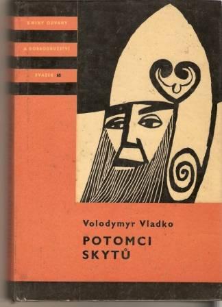 Potomci Skytů - V. Vladko