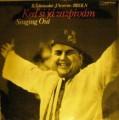 Keď si já zazpívám - Singing Out - B. Šebestovská, J. Severin, Broln
