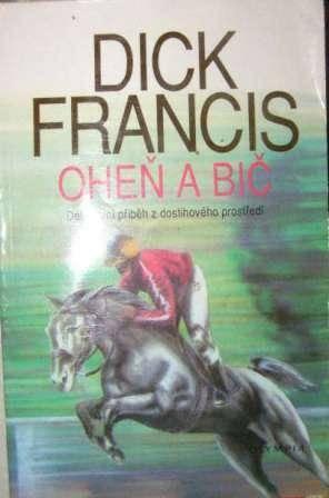 Ohěň a bič - D. Francis