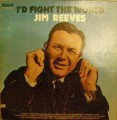 LP I'D Fight the World - J. Reeves