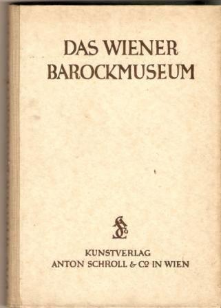 Das Wiener Barockmuseum